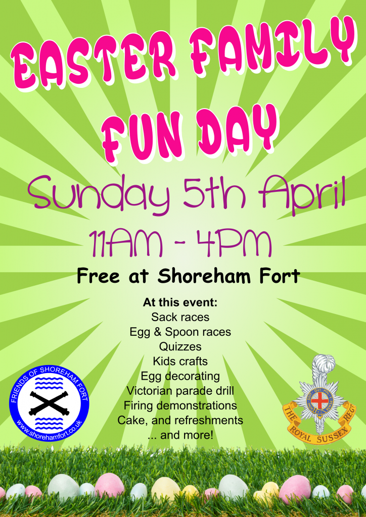 Sunday 5th April, 11AM - 4PM @ Shoreham Fort Sack Races, Egg & Spoon Races, Quizzes, Kids crafts, Egg decorating, Victorian parade drill, Firing demonstrations, Cake, Refreshments and More.